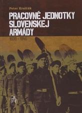 Pracovné jednotky slovenskej armády