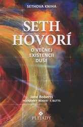 Seth hovorí o večnej existencii duše