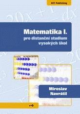 Matematika I. pro distanční studium vysokých škol