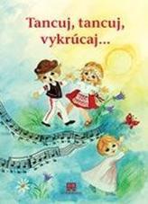 Tancuj, tancuj, vykrúcaj ... - nové vydanie
