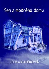 Sen z modrého domu