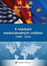 K otázkam medzinárodných vzťahov