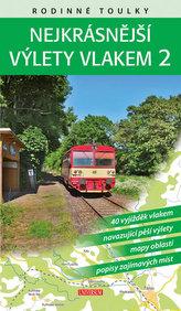 Rodinné toulky: Nejkrásnější výlety vlakem 2