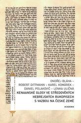 Kenaanské glosy ve středověkých hebrejských rukopisech s vazbou na české země