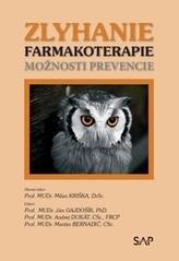 Zlyhanie farmakoterapie – možnosti prevencie