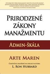 Prirodzené zákony manažmentu: Admin-škála