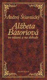 Alžbeta Bátoriová vo väzení a na slobode, 2. vydanie