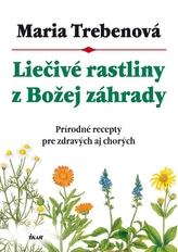Liečivé rastliny z Božej záhrady, 2. vydanie