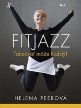 Fitjazz - Tancovať môže každý!