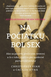 Na počiatku bol sex