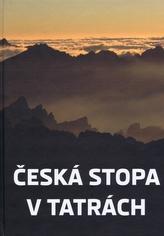 Česká stopa v Tatrách