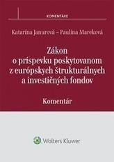 Zákon o príspevku poskytovanom z európskych štrukturálnych a investičných fondov – komentár