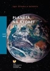 Planéta, na ktorej žijeme