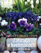 Záhrada v kvetináčoch po celý rok