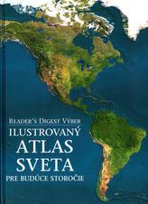 Ilustrovaný atlas sveta pre budúce storočie