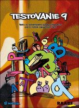 Testovanie 9 Testy zo slovenského jazyka a literatúry pre 8. ročník základných š