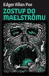 Zostup do Maelströmu