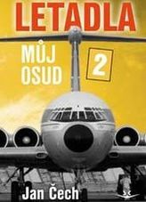 Letadla, můj osud 2