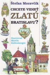 Chcete vidieť zlatú Bratislavu?