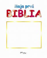 Moja prvá Biblia