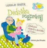 Deduško, rozprávaj - Etiketa pre chlapcov a dievčatká od 3 rokov