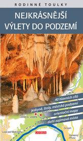 Rodinné toulky: Nejkrásnější výlety do podzemí