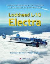 Lockheed L-10 Electra - Historie významného typu letounu a jeho návrat na české nebe