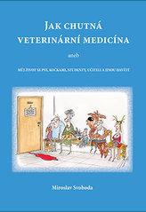 Jak chutná veterinární medicína