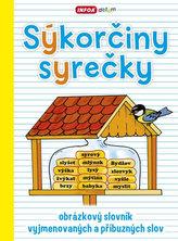 Sýkorčiny syrečky - obrázkový slovník vyjmenovaných a příbuzných slov