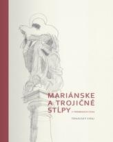 Mariánske a trojičné stĺpy v premenách času