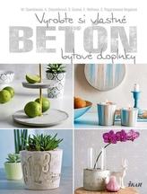 Betón - vyrobte si vlastné bytové doplnky