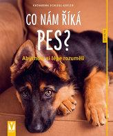 Co nám říká pes?