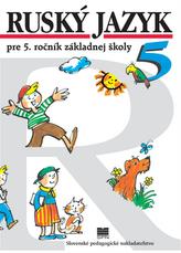Ruský jazyk pre 5. ročník ZŠ