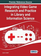Integrating Video Game Research and Practice in Library and Information Science