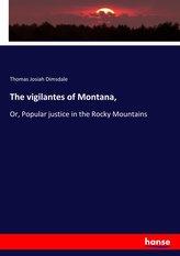 The vigilantes of Montana,