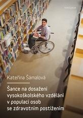 Šance na dosažení vysokoškolského vzdělání v populaci osob se zdravotním postižením