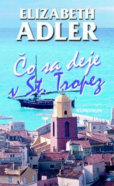 Čo sa deje v St. Tropez