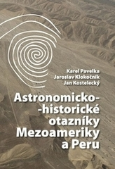 Astronomicko-historické otazníky Mezoameriky a Peru