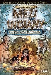 Mezi indiány - Dcera náčelníkova