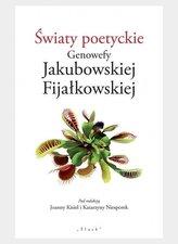 Światy poetyckie Genowefy Jakubowskiej...