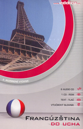 Francúzština do ucha 6 AUDIO CD + 1 CD ROM