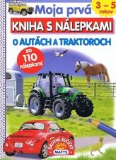 Moja prvá kniha s nálepkami O autách a traktoroch
