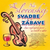 Ľudovky – Na Slovenskej svadbe a zábave 1.(CD)