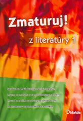 Zmaturuj! z literatúry 1