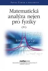 Matematická analýza nejen pro fyziky V.