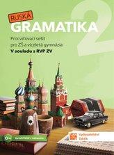 Ruská gramatika 2 - Procvičovací sešit pro ZŠ a víceletá gymnázia