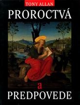 Proroctvá a predpovede