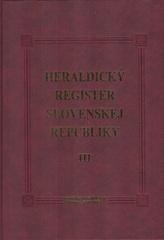 Heraldický register Slovenskej republiky III
