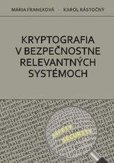 Kryptografia v bezpečnostne relevantných systémoch