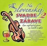 Ľudovky 2 –Na Slovenskej svadbe a zábave 2.(CD)